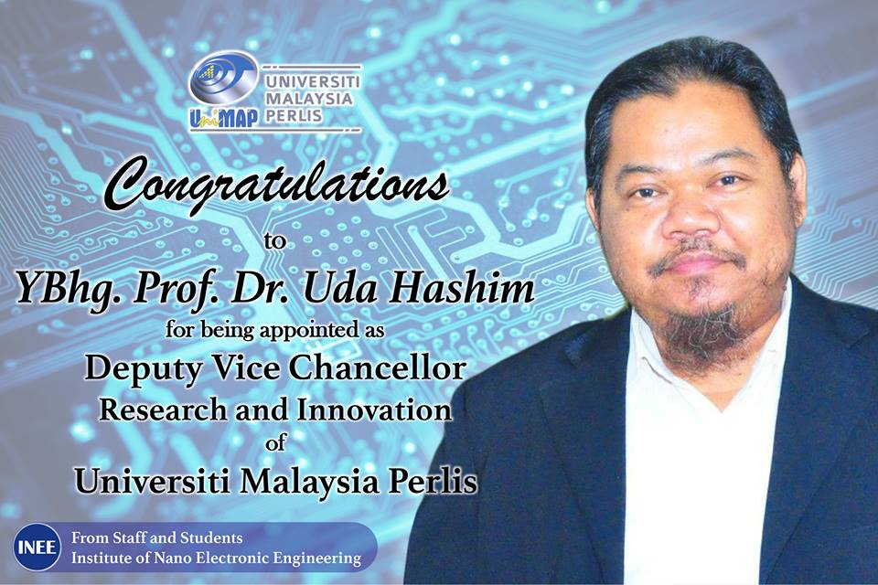 Prof. Dr. Uda Hashim Appointed Deputy Vice Chancellor of UniMAP