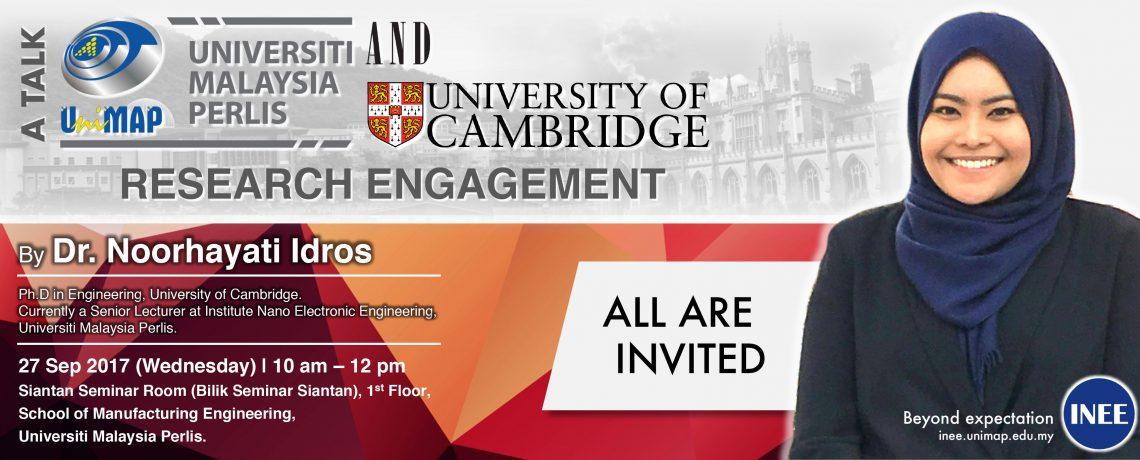 "A TALK ON ""UNIVERSITI MALAYSIA PERLIS AND UNIVERSITY OF CAMBRIDGE RESEARCH ENGAGEMENT"""